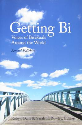 Getting Bi: Voices of Bisexuals Around the World Cover Image