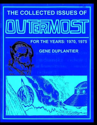 The Collected Issues of OUTERMOST FOR THE YEARS: 1970,1975 Cover Image