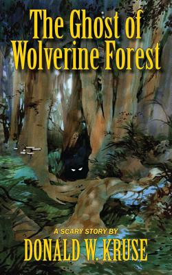 The Ghost of Wolverine Forest Cover Image