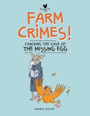 Farm Crimes: Cracking the Case of the Missing Egg Cover Image