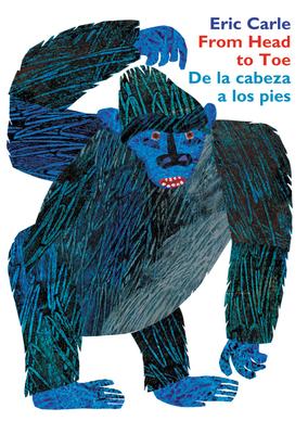 From Head to Toe/De la cabeza a los pies Board Book: Bilingual Edition Cover Image