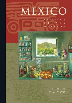 Mexico (Traveler's Literary Companions) Cover Image
