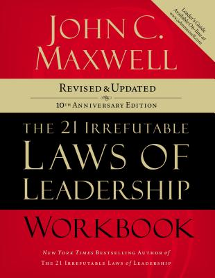 The 21 Irrefutable Laws of Leadership Workbook Cover