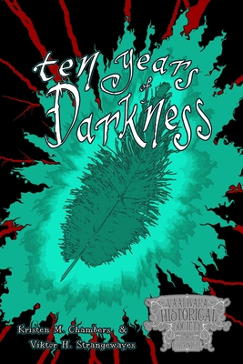 Cover for Ten Years of Darkness