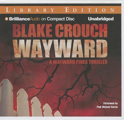 Wayward (Wayward Pines #2) Cover Image