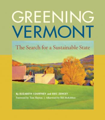 Greening Vermont: The Search for a Sustainable State Cover Image