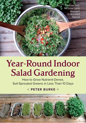 Cover for Year-Round Indoor Salad Gardening