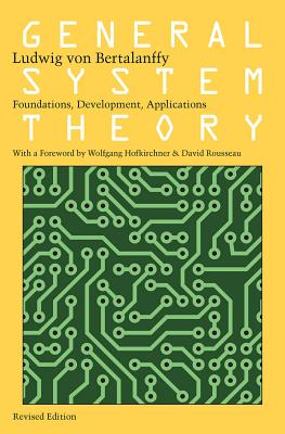 General System Theory: Foundations, Development, Applications Cover Image