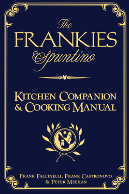 The Frankies Spuntino Kitchen Companion & Cooking Manual Cover