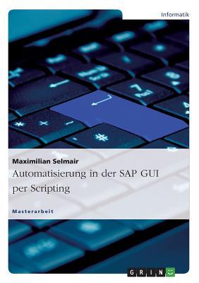 Automatisierung in Der SAP GUI Per Scripting Cover Image