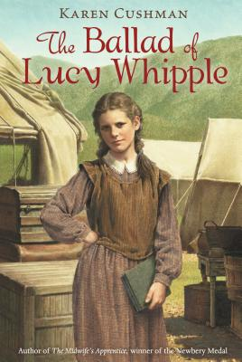 The Ballad of Lucy Whipple Cover Image
