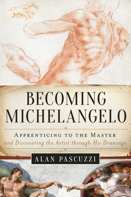 Cover for Becoming Michelangelo