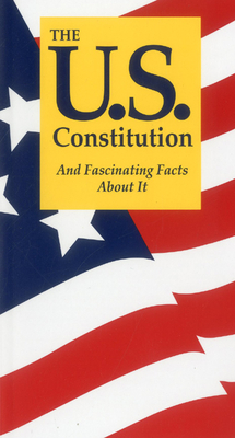 The U.S. Constitution and Fascinating Facts about It Cover Image