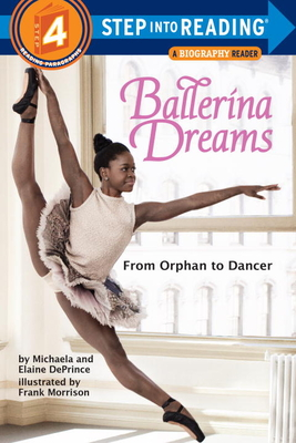 Ballerina Dreams: From Orphan to Dancer (Step Into Reading, Step 4) Cover Image