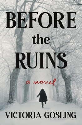 Before the Ruins: A Novel Cover Image