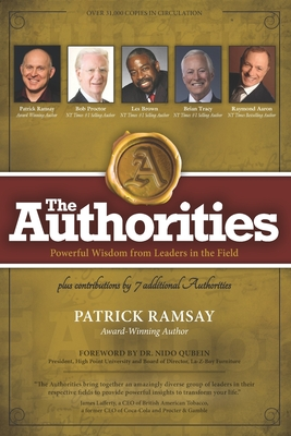 The Authorities - Patrick Ramsay: Powerful Wisdom from Leaders in the Field Cover Image