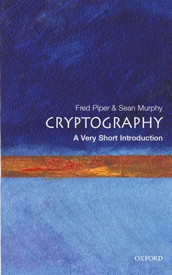 Cryptography: A Very Short Introduction (Very Short Introductions #68) Cover Image