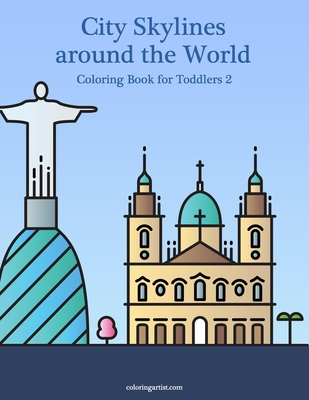 City Skylines around the World Coloring Book for Toddlers 2 Cover Image