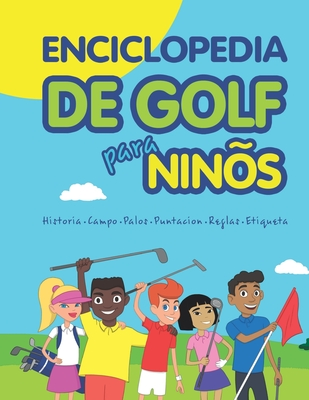 Enciclopedia de golf para niños (Spanish Edition) Cover Image