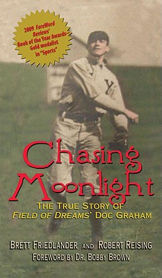 Chasing Moonlight: The True Story of Field of Dreams' Doc Graham Cover Image