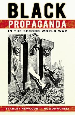Black Propaganda in the Second World War Cover Image