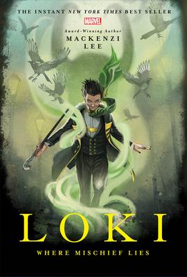 Loki: Where Mischief Lies (Marvel Universe YA #1) Cover Image