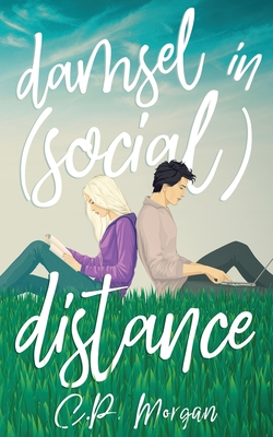 Damsel in (Social) Distance: A Sweet, Quarantine Romance Cover Image