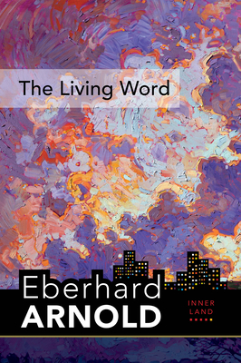 The Living Word: Inner Land - A Guide Into the Heart of the Gospel, Volume 5 Cover Image