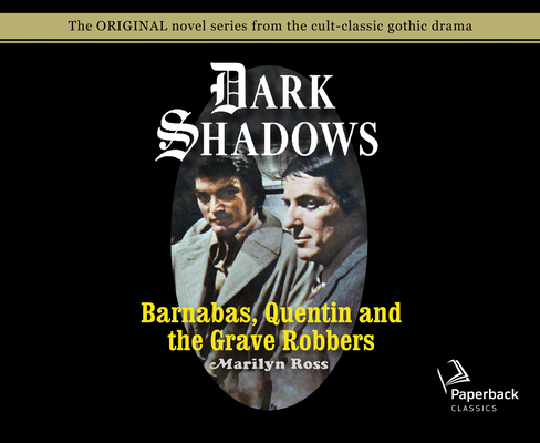 Barnabas, Quentin and the Grave Robbers (Library Edition) (Dark Shadows #28) Cover Image