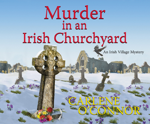 Murder in an Irish Churchyard (Irish Village Mysteries #3) Cover Image