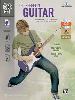 Alfred's Rock Ed. -- Led Zeppelin Guitar: Learn Rock by Playing Rock: Scores, Parts, Tips, and Tracks Included (Easy Guitar Tab), Book & DVD-ROM Cover Image