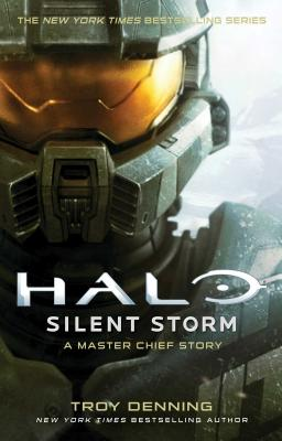 Halo: Silent Storm: A Master Chief Story Cover Image