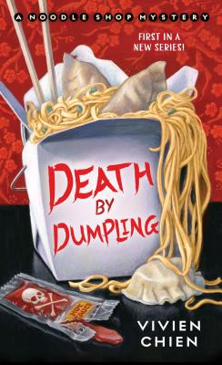 Death by Dumpling: A Noodle Shop Mystery Cover Image