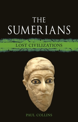 The Sumerians: Lost Civilizations Cover Image