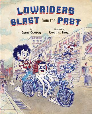 Lowriders Blast from the Past: (Kids Graphic Novel for Young Readers, Anti-Bullying Book, Books about Friendship Cover Image