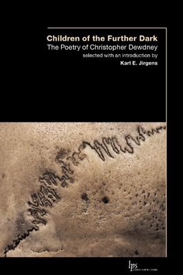 Children of the Outer Dark: The Poetry of Christopher Dewdney (Laurier Poetry) Cover Image