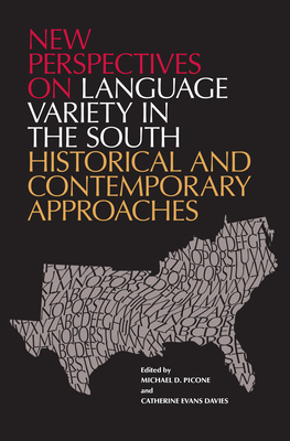 New Perspectives on Language Variety in the South: Historical and Contemporary Approaches Cover Image