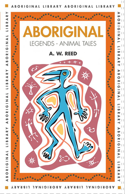 Aboriginal Legends - Animal Tales Cover