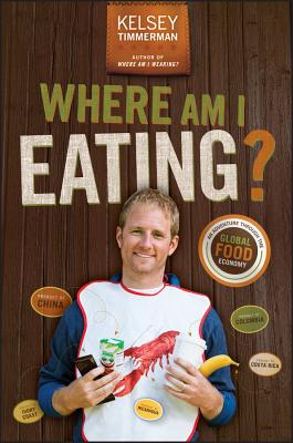 Where Am I Eating?: An Adventure Through the Global Food Economy Cover Image