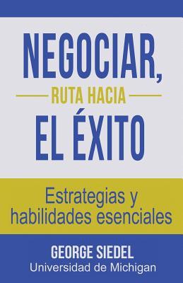 Negociar, ruta hacia el éxito: Estrategias y habilidades esenciales Cover Image