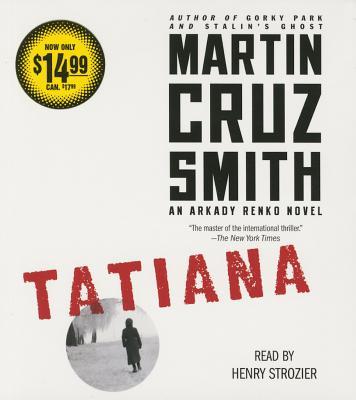 Tatiana: An Arkady Renko Novel Cover Image