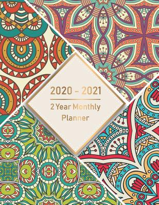 2 Year Monthly Planner 2020-2021: Monthly Schedule Organizer, Agenda Planner For The Next two Years, 24 Months Calendar, Appointment Notebook with art Cover Image