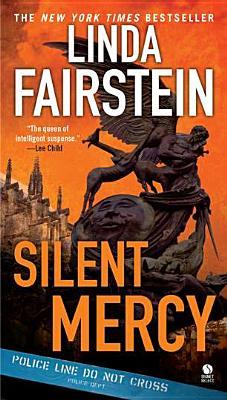 Silent Mercy (An Alexandra Cooper Novel #13) Cover Image
