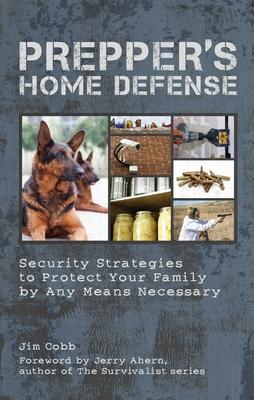 Prepper's Home Defense Cover