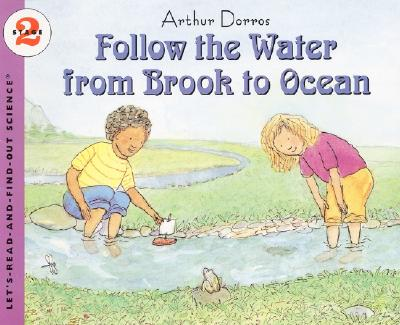 Follow the Water from Brook to Ocean (Let's-Read-and-Find-Out Science 2) Cover Image