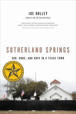 Sutherland Springs: God, Guns, and Hope in a Texas Town Cover Image