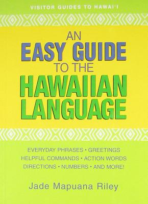 An Easy Guide to the Hawaiian Language Cover Image