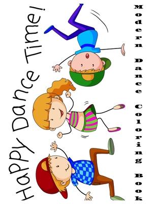 Modern Dance Coloring Book for Kids: Ballet, Ballerina Modern Dance Coloring Book for kids ages 4-8 Cover Image