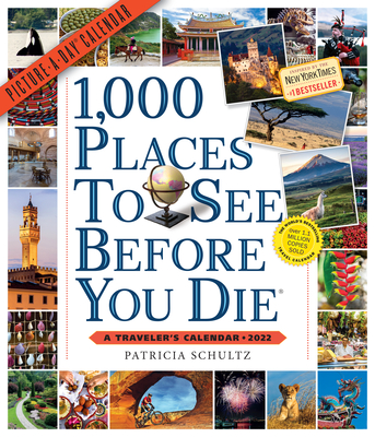 Cover for 1,000 Places to See Before You Die Picture-A-Day Wall Calendar 2022