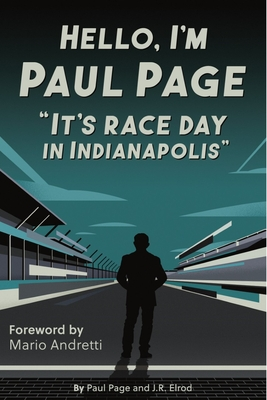 Hello, I'm Paul Page: It's Race Day in Indianapolis Cover Image